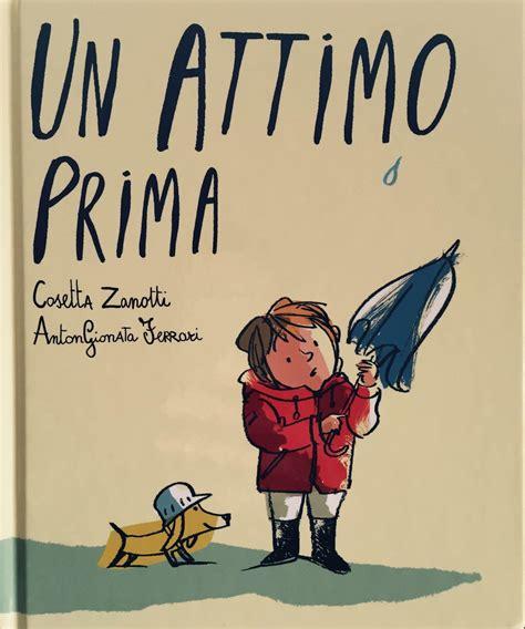 La Libreria Dei Bambini by La Libreria Dei Bambini Un Attimo Prima