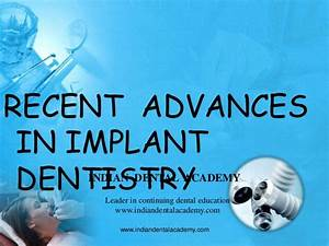 Recent Advances In Implant Dentistry Labial Orthodontics