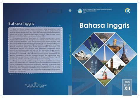 1.1.2 menggunakan bahasa inggris pada setiap kesempatan 2. Download free Buku Paket Bahasa Inggris Kelas 3 Sd Pdf