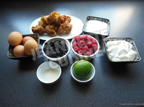 jeannette cuisine le dessert de jeannette cuisine aux fruits rouges