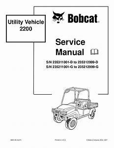 Bobcat 2200 Utility Vehicle Service Repair Manual Sn Uff1a235311001