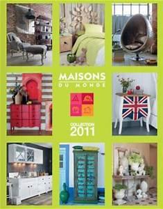 Le Catalogue Maisons Du Monde 2011 Est Arriv Voir
