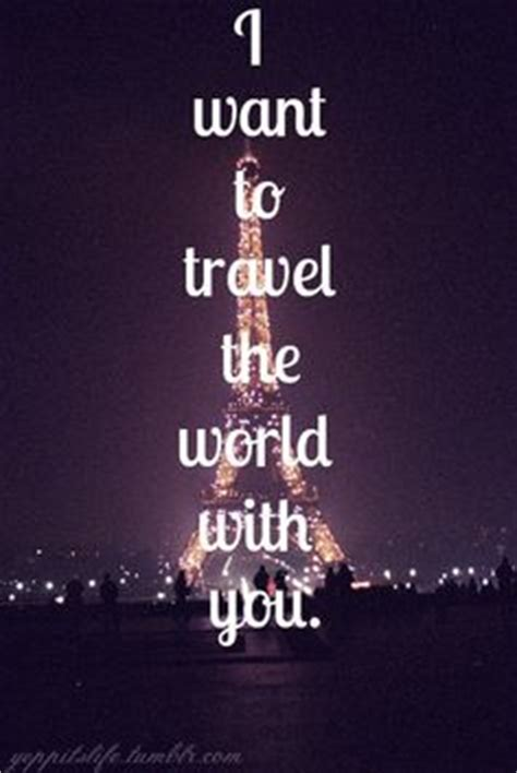 Travel With You Quotes Tumblr