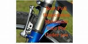 Best Full Suspension Mountain Bike Under 500  For Any Type