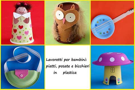 Costo Bicchieri Di Plastica by Lavoretti Per Bambini Con Bicchieri Piatti E Posate In