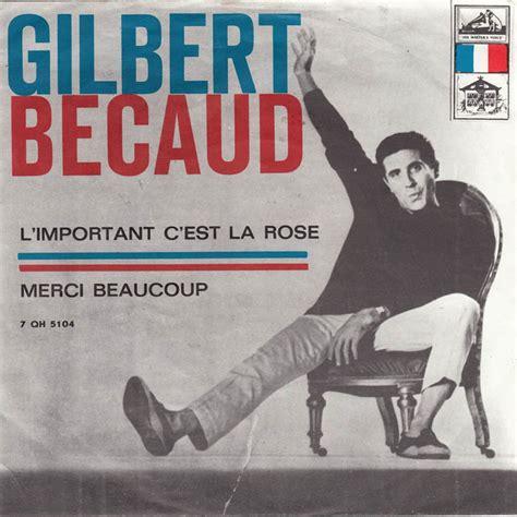 45cat  Gilbert Bécaud  L'important C'est La Rose Merci