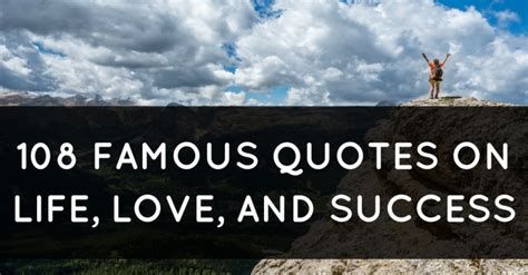 famous quotes  life love  success
