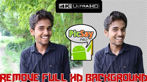 remove full hd background picsay pro app remove
