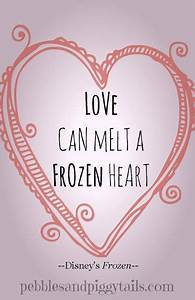 Disney's Frozen quote: Love can melt a frozen heart ...