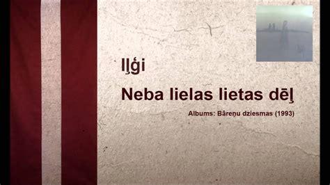 Iļģi- Neba lielas lietas dēļ - YouTube