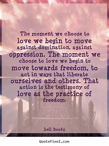 Quotes By Bell ... Moment Of Freedom Quotes