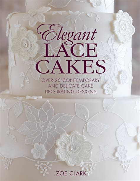 books for decoration uk zoe clark books cake decorating zoe clark cakes