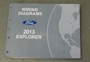 2013 Ford Explorer Service Wiring Diagram Manual