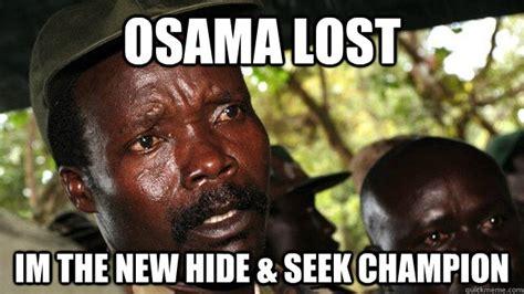 Hide And Seek Meme - hide and seek chion osama bin laden memes