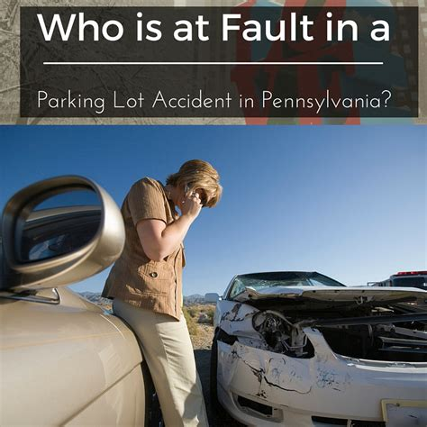 Who Is At Fault In A Parking Lot Accident In Pennsylvania