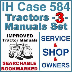 Ih International Case 584 Tractor Service  Shop  Operator