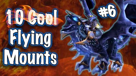 jessiehealz 10 cool flying mounts 6 world of warcraft