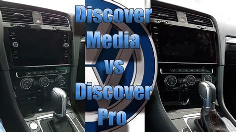 golf 7 discover pro vergleich discover media 3 vs discover pro vw golf 7