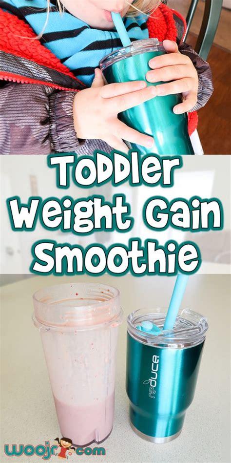 toddler weight gain smoothie recipe woo jr kids activities