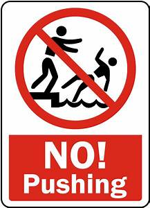 No Pushing Sign by SafetySign.com - F6980