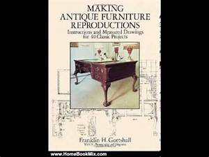 Home Book Summary: Making Antique Furniture Reproductions ...