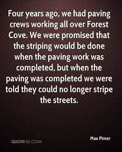 Paving Quotes -... Pavement Quotes
