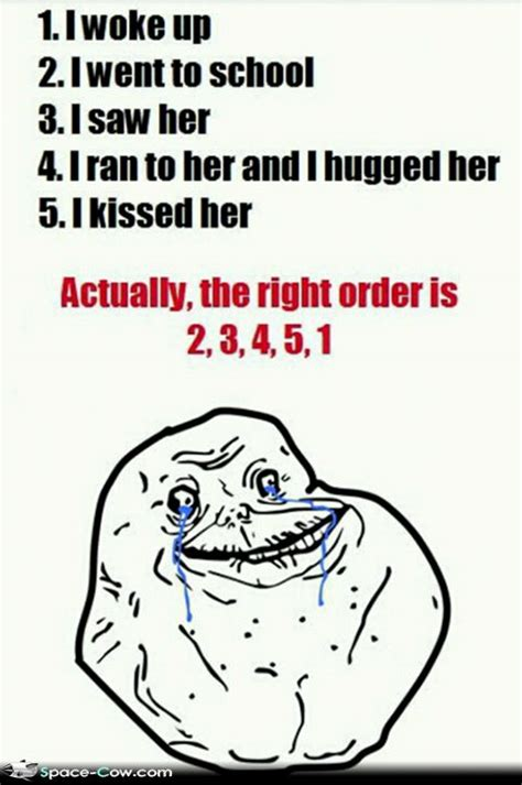 For Ever Alone Meme - forever alone school day funny pictures
