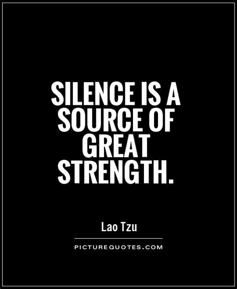silence   source  great strength picture quotes
