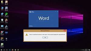 Ms Word How To Fix There Is Insufficient Memory Or Disk Space Error  Word 2003-2016