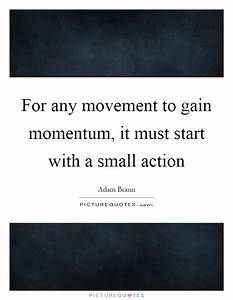 Momentum Quotes... Fitness Movement Quotes