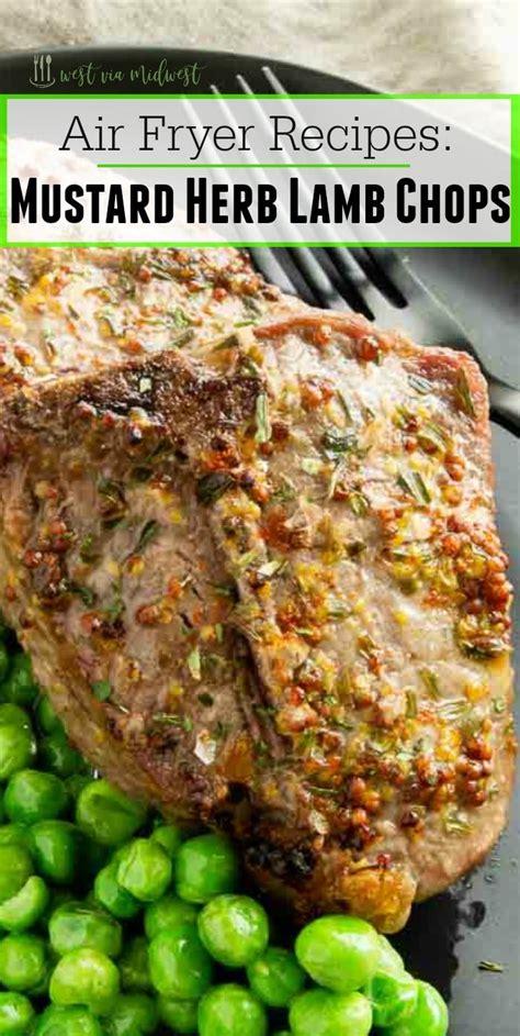 lamb fryer air chops recipes chop westviamidwest cooking mustard lemon easy