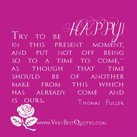 Happy In This Moment Quotes