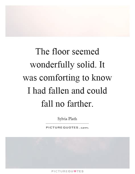 floor quotes floor sayings floor picture quotes page 3 - Floor L Quote