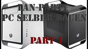 Pc Gehäuse Selber Bauen Plexiglas : lan party pc selber bauen part 1 netzteil ins geh use ~ A.2002-acura-tl-radio.info Haus und Dekorationen