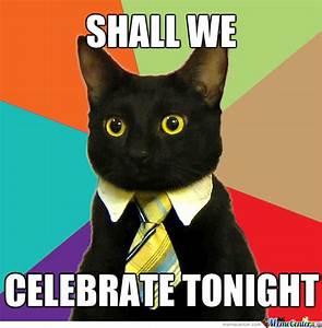 Celebrating Cat by zmeyfm - Meme Center