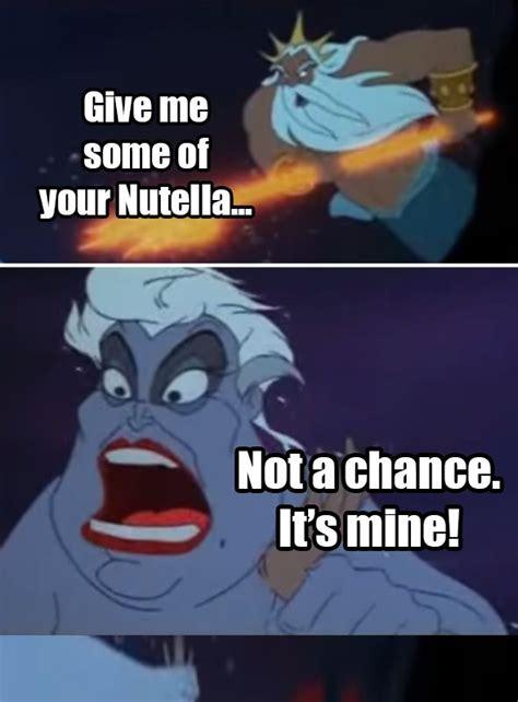 disney nutella memes guaranteed    laugh
