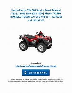 Honda Rincon Trx 680 Service Repair Manual Years   2006 2007 2008 2009   Rincon Trx680 Trx680fa