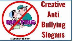 160 Effective Anti Bullying Slogans That Have An Impact