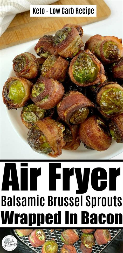 sprouts air fryer brussel bacon recipes wrapped keto stylishcravings brussels chips