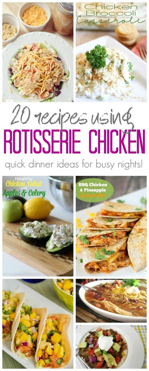 rotisserie chicken dinner ideas 25 best ideas about leftover rotisserie chicken on rotisserie chicken meals