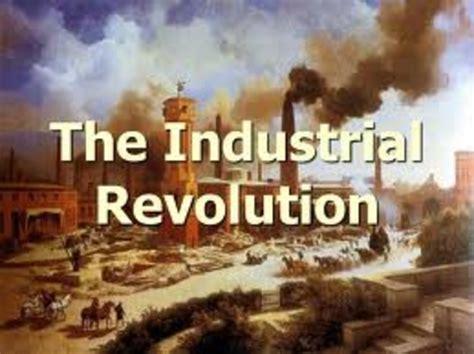 industrial revolution   timeline timetoast