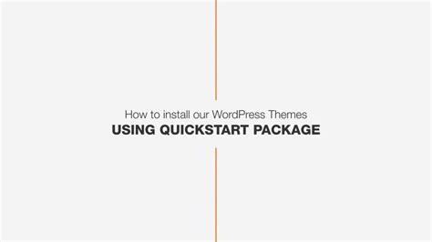 install wordpress themes  quickstart package