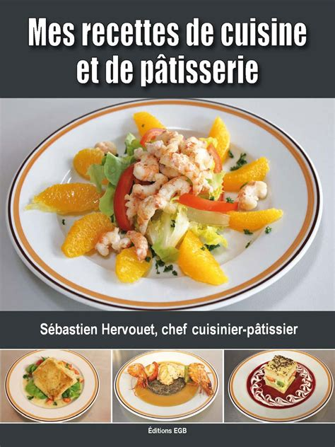 livre de cuisine patisserie livre de cuisine patisserie
