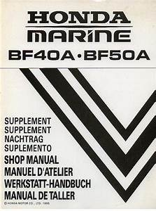 Honda Marine Outboard Motor Bf40a Bf50a Supplement To