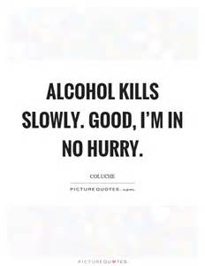Quotes About Drinking Alcohol