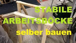 Scherenhebebühne Selber Bauen Pdf : stabile arbeitsb cke selber bauen youtube ~ Orissabook.com Haus und Dekorationen