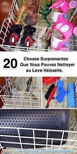 Comment Nettoyer Lave Vaisselle : 20 choses surprenantes que vous pouvez nettoyer au lave ~ Melissatoandfro.com Idées de Décoration