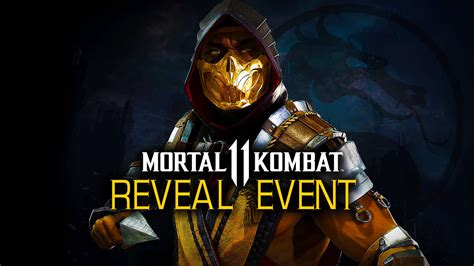 Mortal Kombat 11 Official Gameplay Reveal Event