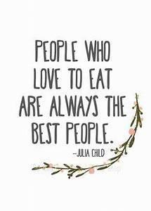 Sayings Food, Quote Sayings, Food Quotes, Quotes Wishes ...
