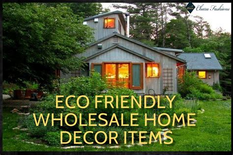 wholesale home decor eco friendly wholesale home decor ideas charu fashions